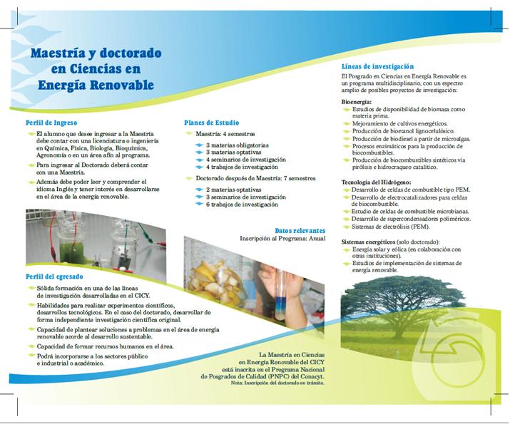 Maestría y doctorado en ciencas de energía renovable.